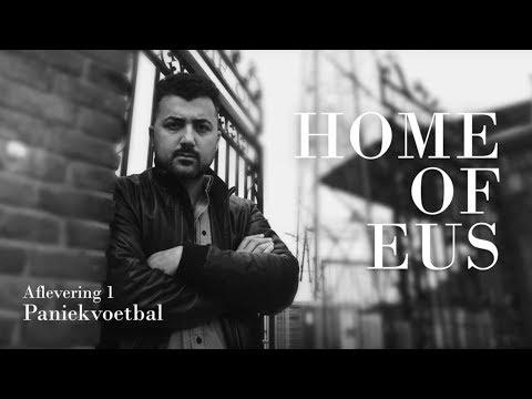 Home of Eus (afl. 1): Paniekvoetbal