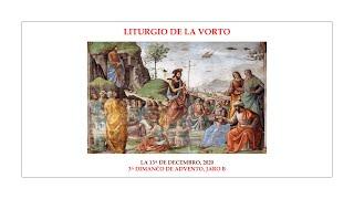 La Liturgio de la Vorto — 3a Dimanĉo de Advento, jaro B — 13.12.2020