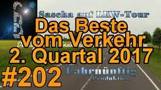 Sascha auf LKW-Tour #202 (Vom Besten vom Verkehr - 2.Quartal 2017) Best Of