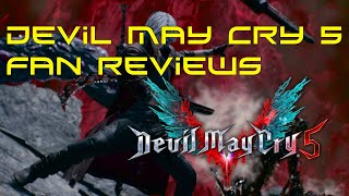 Devil May Cry 5 Fan Reviews, What Do YOU Think of the Game?