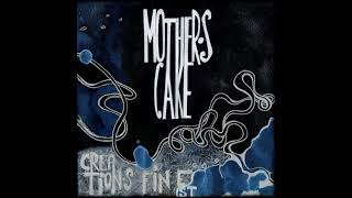 Mother's Cake - Creation's Finest (Full Album 2012)