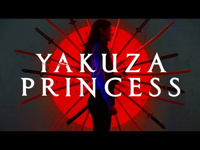 Yakuza Princess - Official Trailer