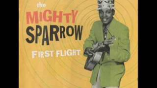 Mighty Sparrow - No, Doctor, No