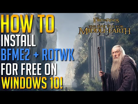 How To Install LOTR BFME2 + ROTWK FOR FREE On Windows 10! [EASY!]