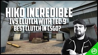 Hiko best clutch in CSGO history? 1v5 with Tec-9