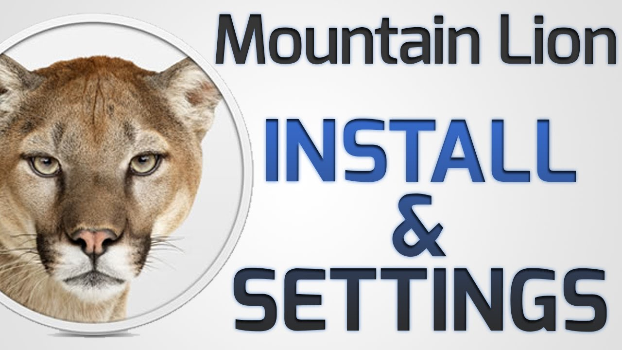 How to: Install OS X Mountain Lion on a Mac (App Store) + New features Settings