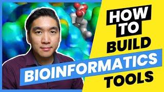 How to Build Bioinformatics Tools