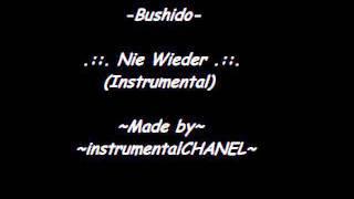Bushido - Nie wieder (Instrumental)
