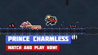 Prince Charmless · Game · Walkthrough