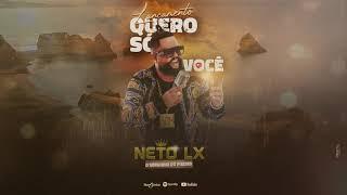 Download NETO LX - QUERO SÓ VOCÊ VERSÃO TONES AND I (DANCE MONKEY)