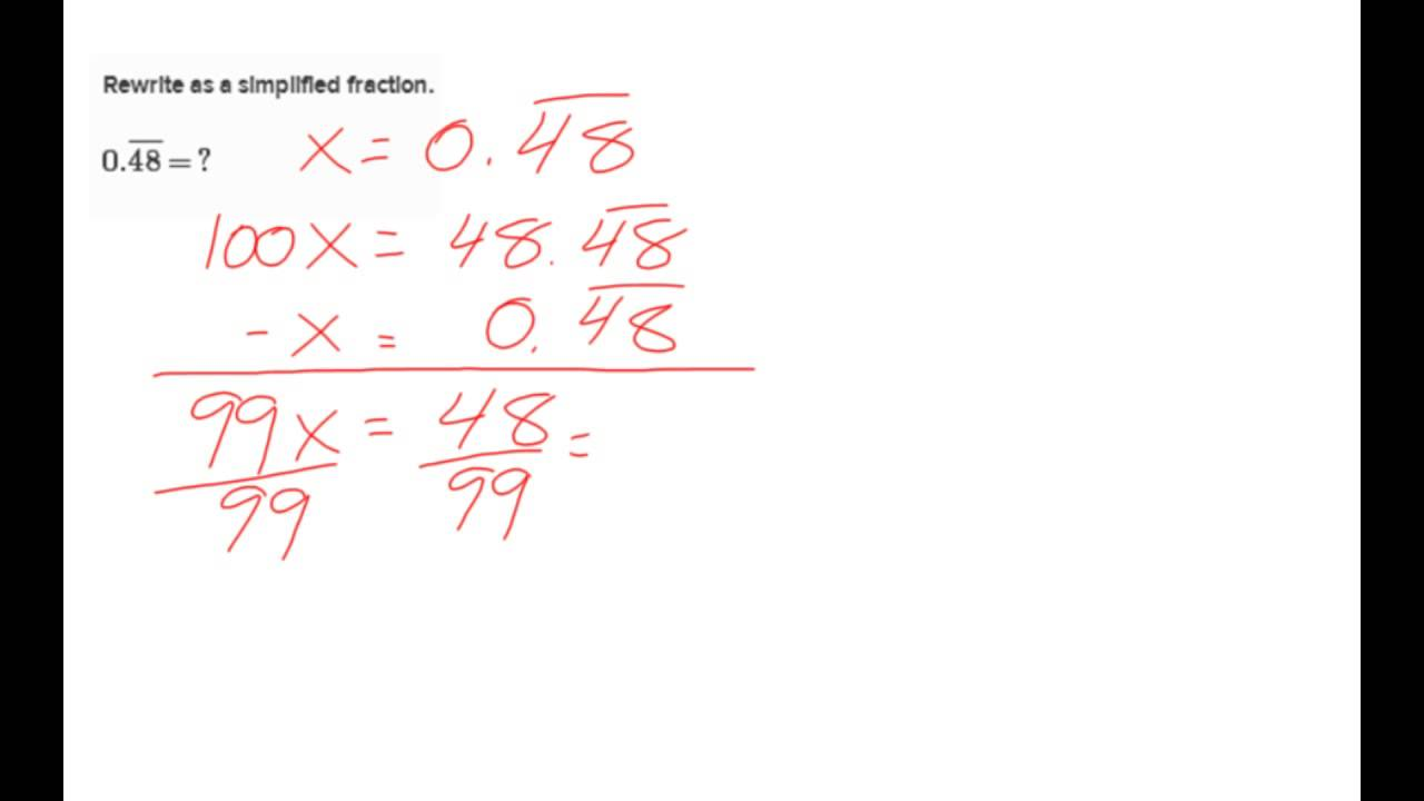 Converting Multi Digit Repeating Decimals To Fractions You