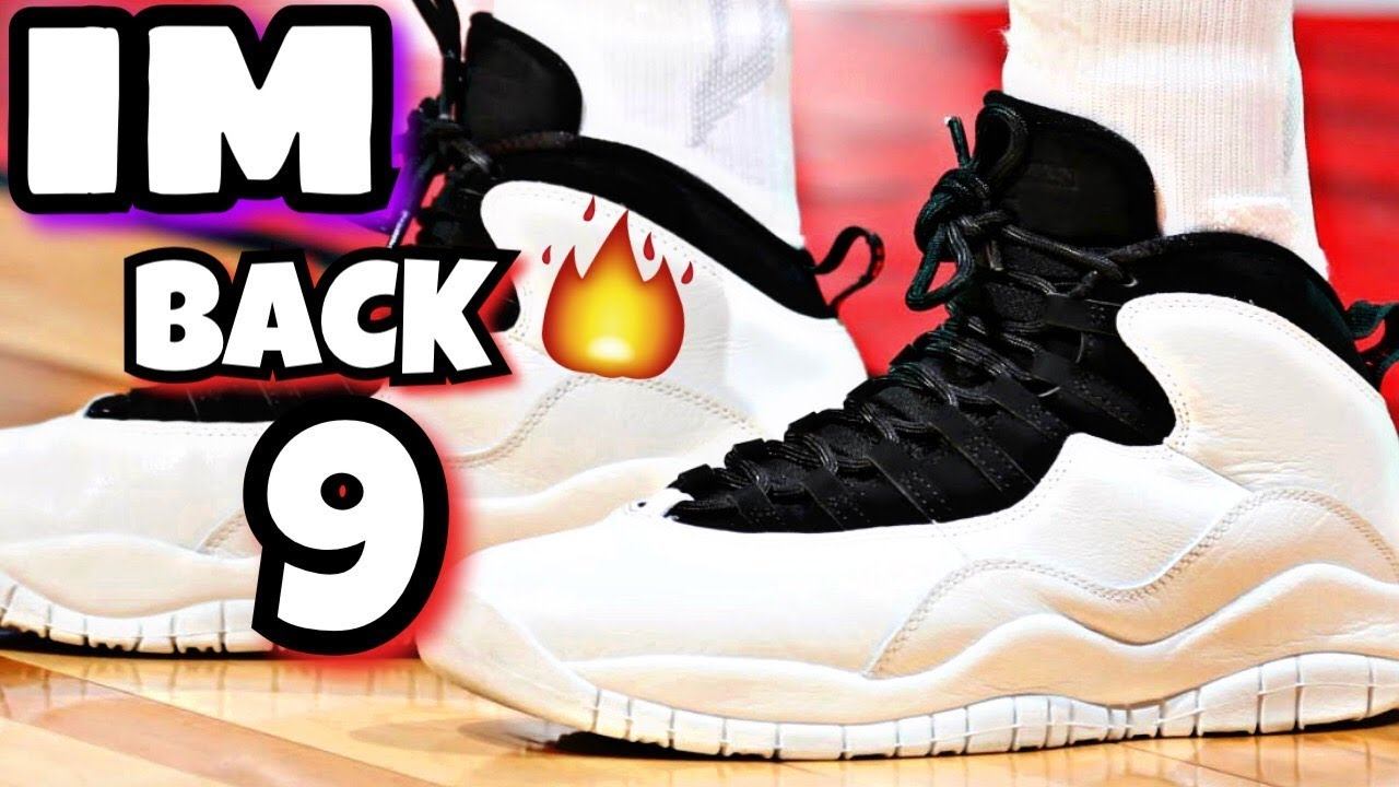 THESE ARE 2 OF THE BEST SNEAKERS RELEASING AIR JORDAN RETRO 10 IM BACK ... 55209c617