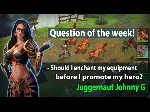 Juggernaut Wars - Enchanting Equipment Before Promoting Heroes
