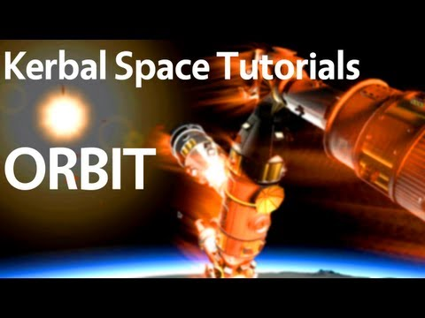 Kerbal Space Program Tutorial: Building Your First Ship and Getting into Orbit (v0.21)