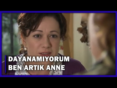 ''Sana Dayanamıyorum Ben Artık Anne!'' - Yaprak Dökümü 110.Bölüm