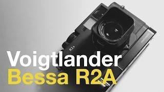 voigtlander-bessa-r2a-rangefinder-review
