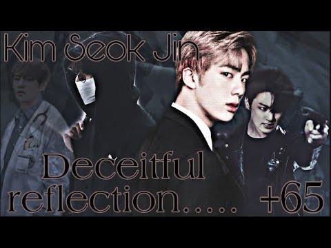 """Bts[Kim SeokJin]+65 Ким СокДжин """" Лживое отражение""""part 2"""" Я буду твоим первым и последним"""""""