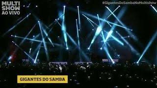 Gigantes do Samba ao vivo Multishow 2014 - Show Completo em HD - [PlayList]