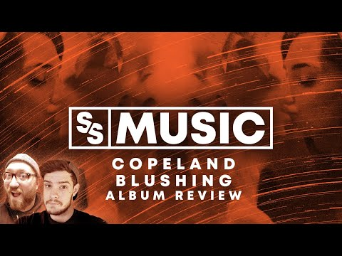 Copeland - Blushing ALBUM REVIEW | Sight & Sound Music Mp3