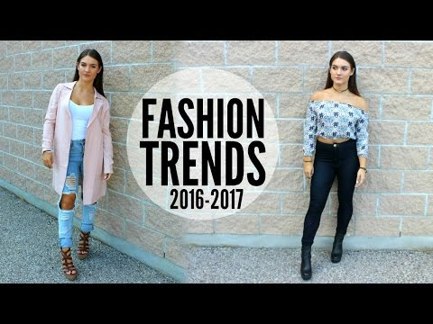 Fashion TRENDS of 2016-2017