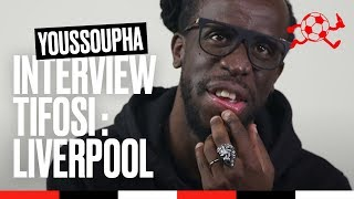 Youssoupha - Interview Tifosi 100% Liverpool