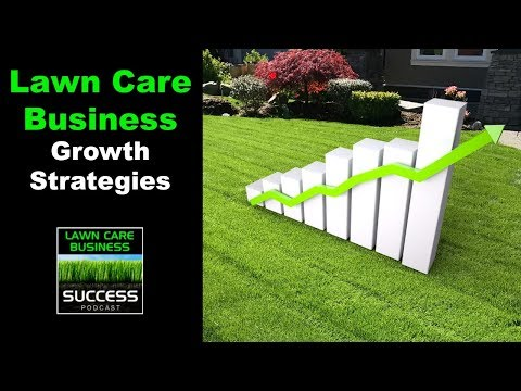 How to grow a lawn care business in 2019