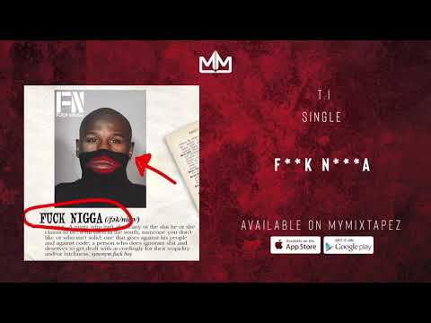 T.I. - F**K N***A [Official Audio]
