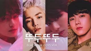 Video ♂ Male Version | BLACKPINK - 뚜두뚜두 (DDU-DU DDU-DU) [HD AUDIO] download MP3, 3GP, MP4, WEBM, AVI, FLV Juli 2018