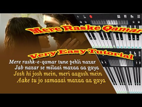 mere raskhe qamar tune pehli nazar mobile perfect pinao tutorial Slow version
