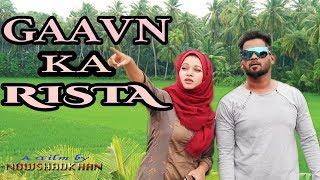 Gaavn Ka Ristha ||Hyderabadi Camedy Short Film || Ilyas ||directed by NowshadKhan |Hyderabadi Stars