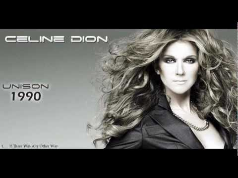 Celine Dion ( 1990 ) - If There Was Any Other Way ...