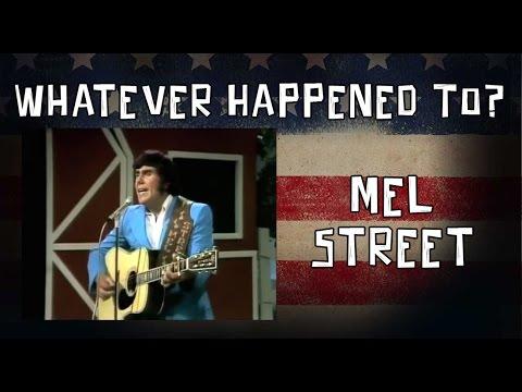 Whatever Happened To Mel Street?