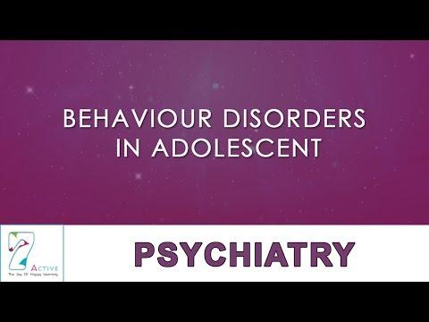 BEHAVIOR DISORDERS IN ADOLESCENT