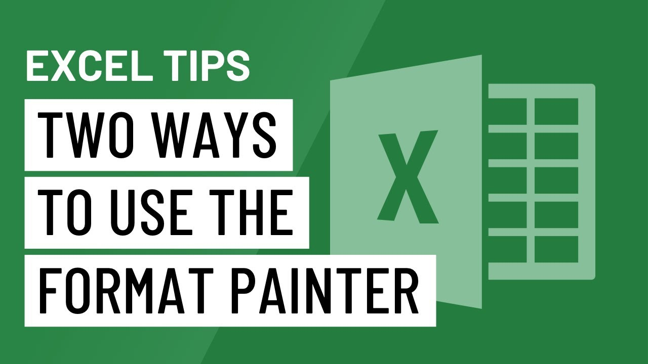 Excel Quick Tip: Two Ways to Use the Format Painter
