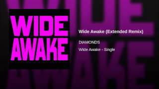 Wide Awake (Extended Remix)