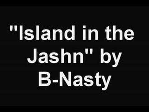 Island in the Jashn (B-Nasty Mix)