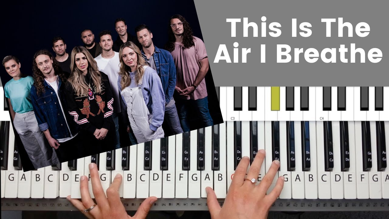 This Is The Air I Breathe   Piano Tutorial and Chords Vineyard Worship