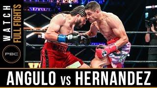 Angulo vs Hernandez FULL FIGHT: August 27, 2016 - PBC on Spike