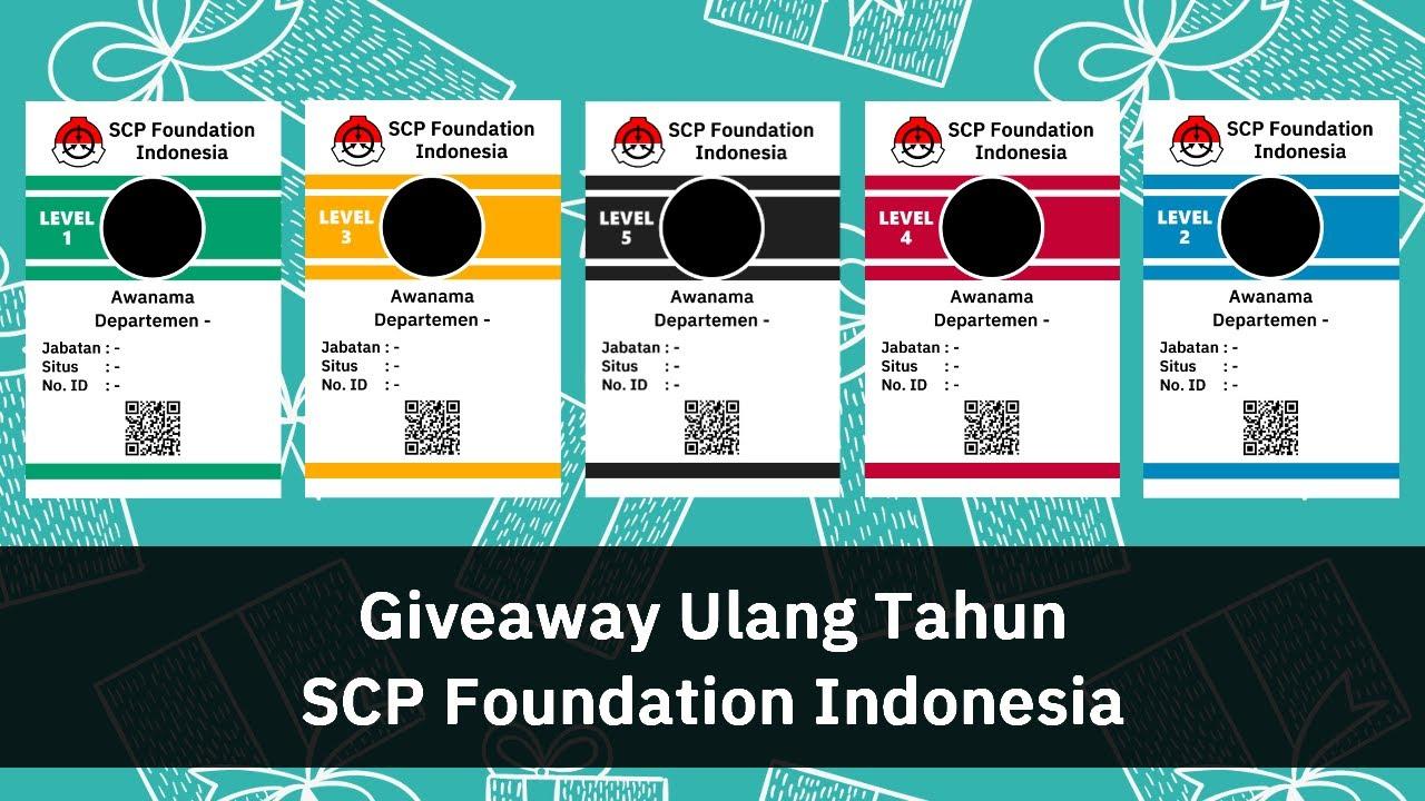 Giveaway Hadiah Ulang Tahun SCP Foundation Indonesia Ke-1!