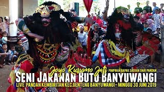"Seni Jaranan Buto Banyuwangi ""Joyo Kusumo Jati"" Pandan Live Pandan Kembiritan Kec.Genteng"