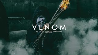 Venom Dope Hard Hip Hop Trap Beat Instrumental Prod.Tower B..mp3