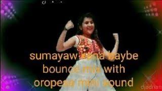 Sumayaw Kana Baybe Bounce Mix 2021[djadrian]