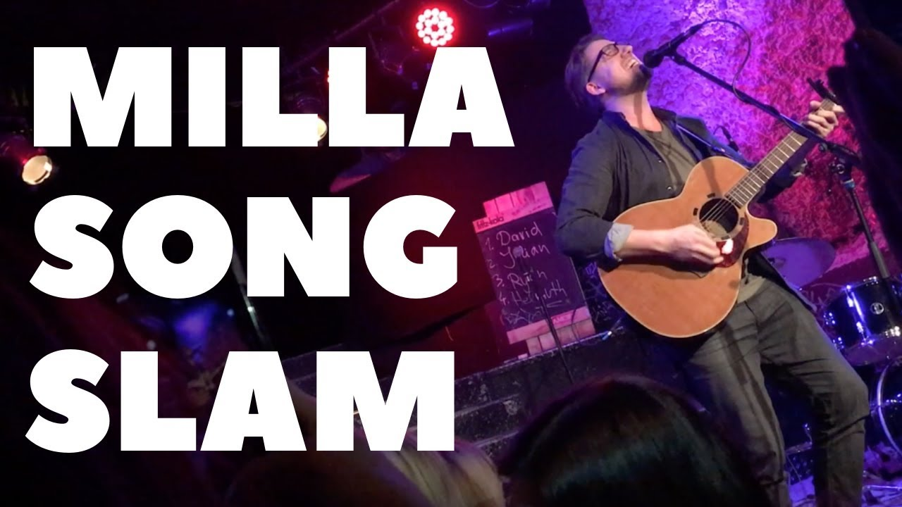 Milla Song Slam