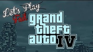 Let's Fail: GTA IV - Taxi