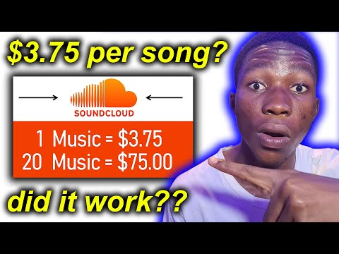 I Tried To Earn $3.75+ PER SONG By Listening To Soundcloud Music - DID IT WORK???