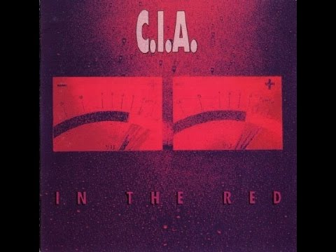 C.I.A. - In The Red (Full Album) CD