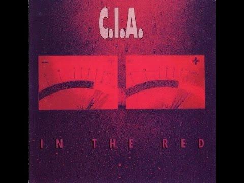 C.I.A. - In The Red (Full Album) CD