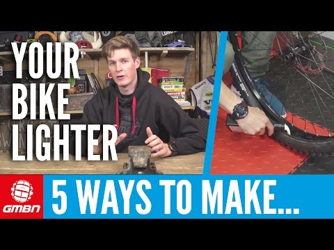 5 Low Cost Ways To Make Your MTB Lighter | Mountain Bike Maintenance