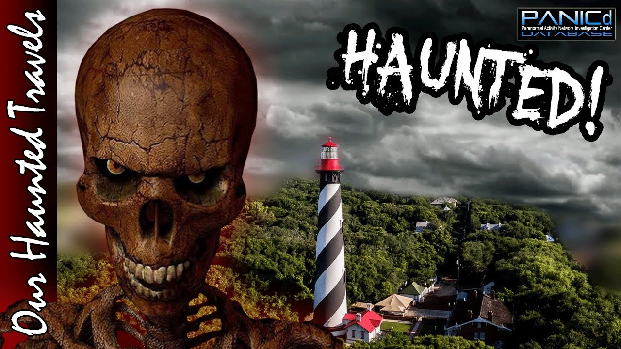 The Haunting of the St. Augustine Lighthouse - Paranormal History by: Our Haunted Travels - PANICd
