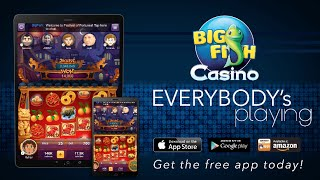 Big Fish Casino - Everybody's Playing